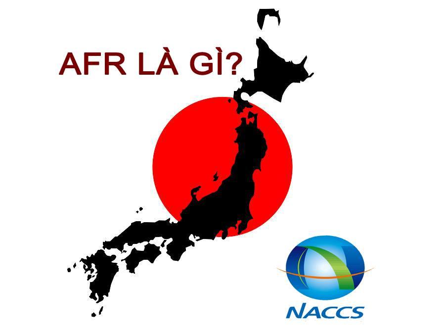Phí AFR khai báo hải quan chuẩn Nhật Bản Japan Advance Filing Rules